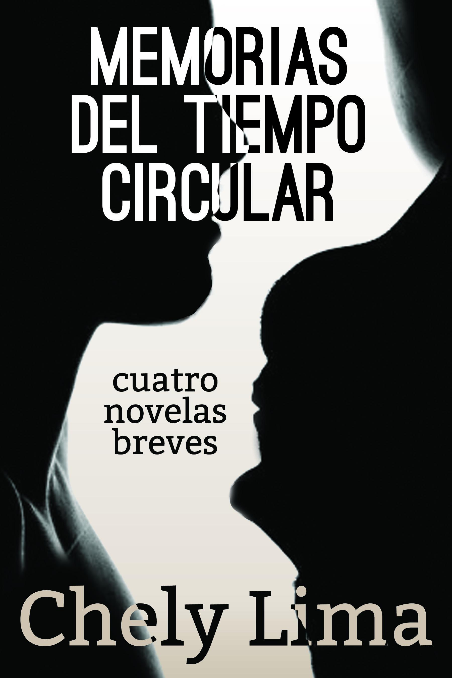 Memorias del tiempo circular, Chely Lima,. Eriginal Books